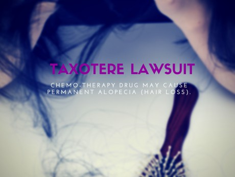 Taxotere Lawsuit | Permanent Hair Loss
